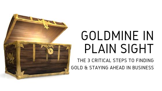 Goldmine in Plain Sight